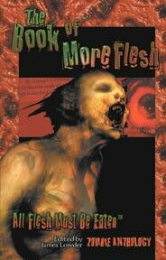 """""""The Book Of More Flesh""""  ***  James Lowder  (2004)"""