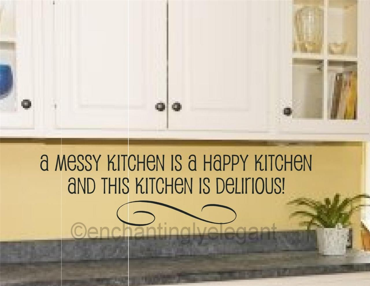 A Messy Kitchen Is A Happy Kitchen Vinyl Decal Wall Sticker Words ...