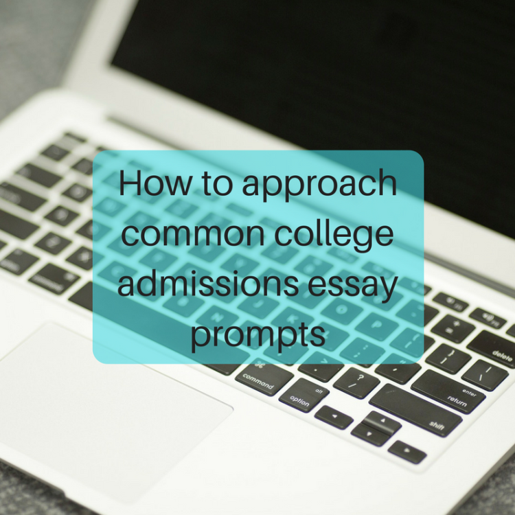 how to approach common college admissions essay prompts jlv  how to approach common college admissions essay prompts jlv college counseling blog