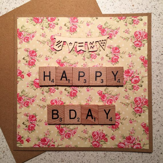 Birthday Card Happy Bday Scrabble Tiles Handmade Floral