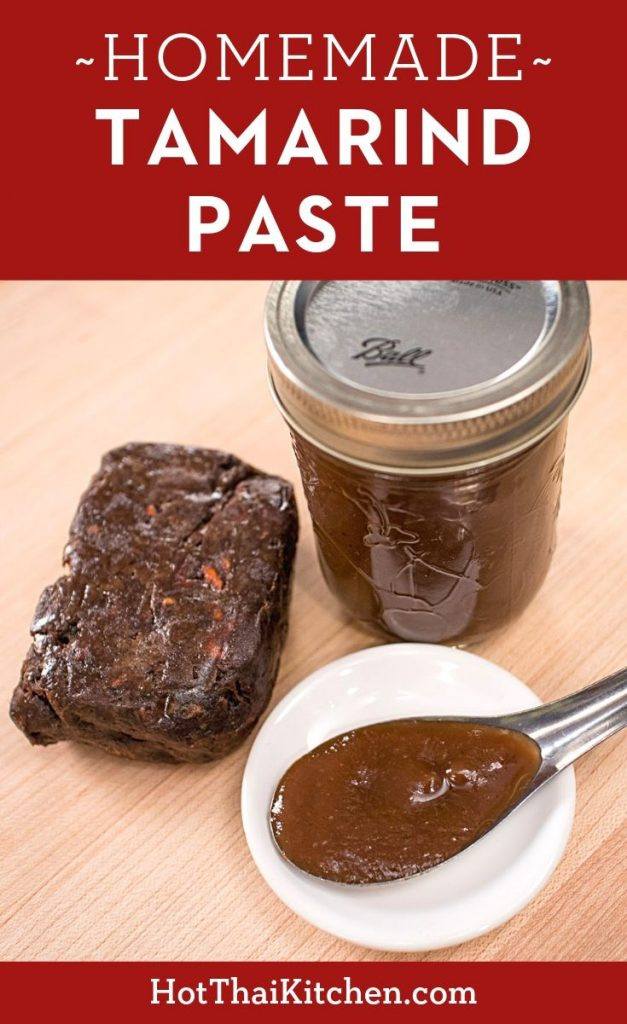 How To Make Tamarind Paste From Pulp Hot Thai Kitchen Recipe Tamarind Paste Tamarind Recipes Tamarind