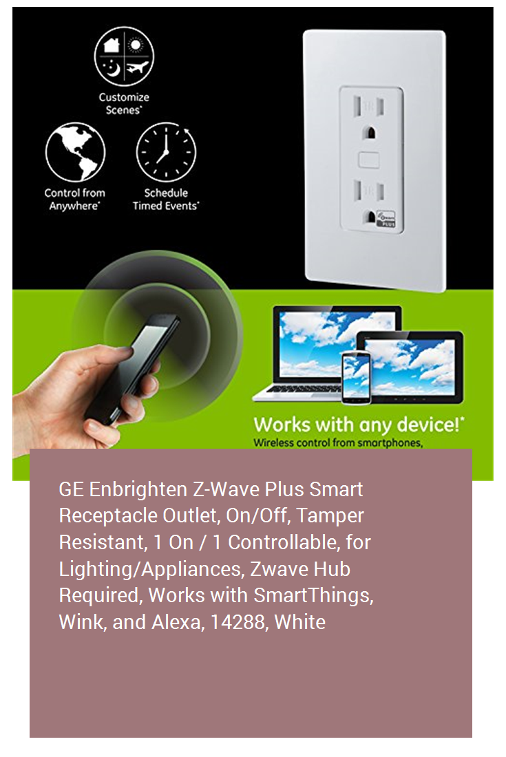 Ge Enbrighten Z Wave Plus Smart Receptacle Outlet On Off
