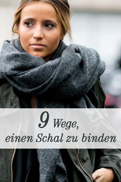 ccdb164d90f660 9 Wege, einen Schal zu binden | Dream Closet | Schal binden, Schals ...