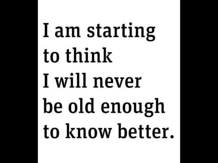 What Midlife Crisis Funny Quotes Fun Quotes Funny Sarcastic Quotes