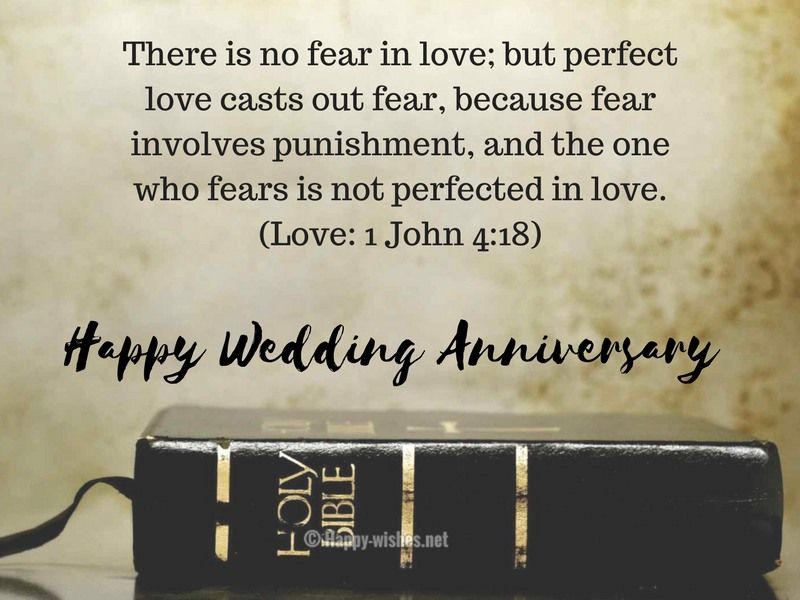 There Is No Fear In Love But Perfect Love Casts Out Fear Compressed Anniversary Wishes Quotes Wedding Anniversary Poems Marriage Anniversary Wishes Quotes