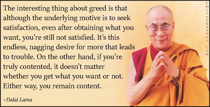 Dalai Lama Buddhism Quote Greed Quotes Money Quotes