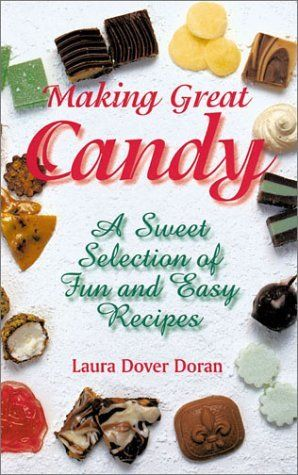 Making Great Candy: A Sweet Selection of Fun and Easy Recipes by Laura Dover Doran, http://www.amazon.com/dp/1579902596/ref=cm_sw_r_pi_dp_fCZxqb07Q98A3