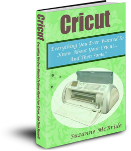 Cricut-Everything You Ever Wanted To Know About Your Circut...And Then Some!!