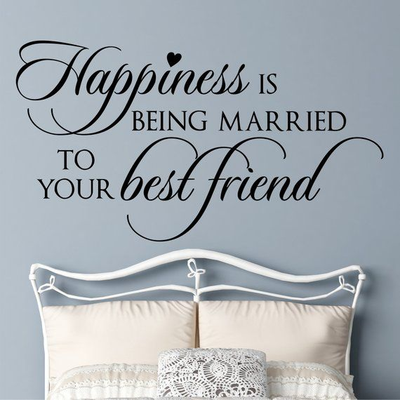 Bedroom Wall Decal Happiness Is Married To Best Friend