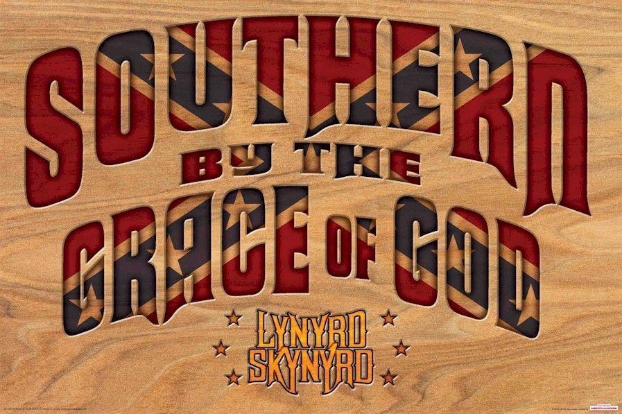 Lynyrd Skynyrd Poster Southern By The Grace Of God 24x36 Music Lynyrd Skynyrd Wall Art For Sale Lynyrd Skynyrd Poster