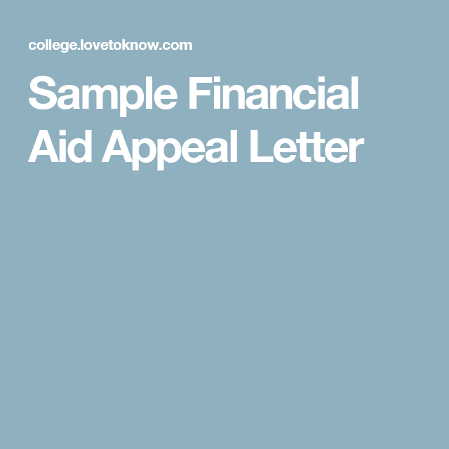 Sample Financial Aid Appeal Letter Financial Aid Appeal