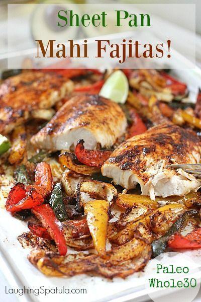 Sheet Pan Mahi Fajitas
