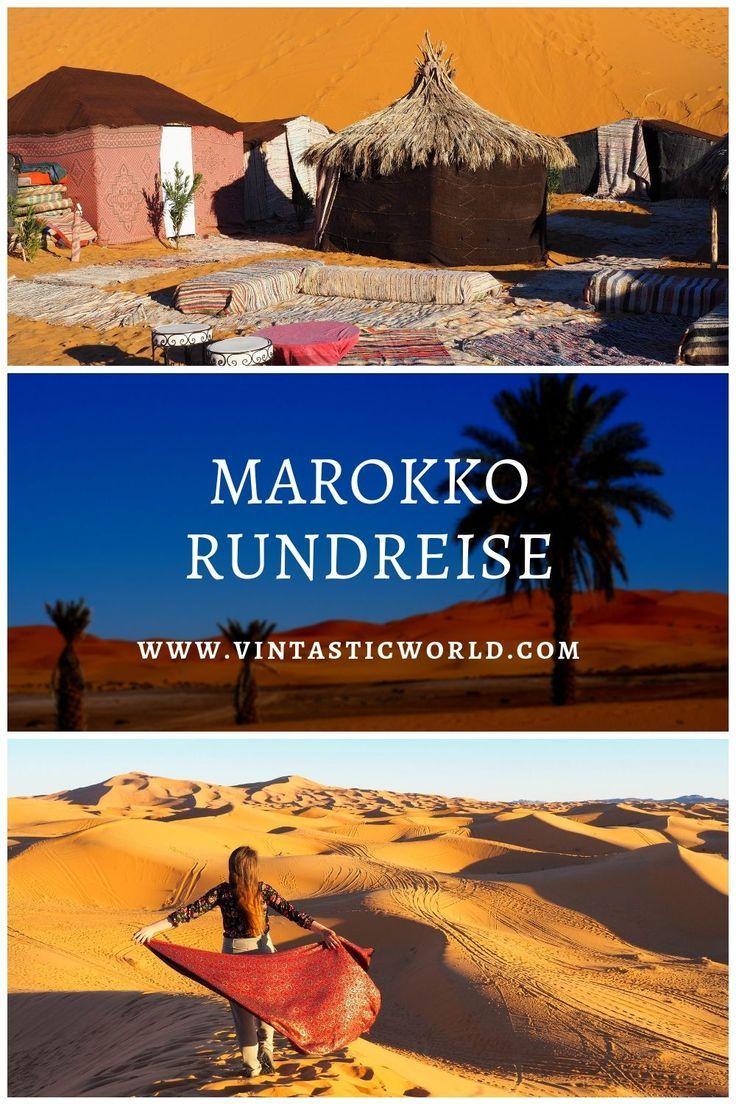 Reise Nach Marokko Als Marokko Roadtrip Von Marrakesch Uber Das Atlasgebirge In Die Sahara Uber Fe In 2020 Marokko Rundreise Marokko Reisen Rundreise