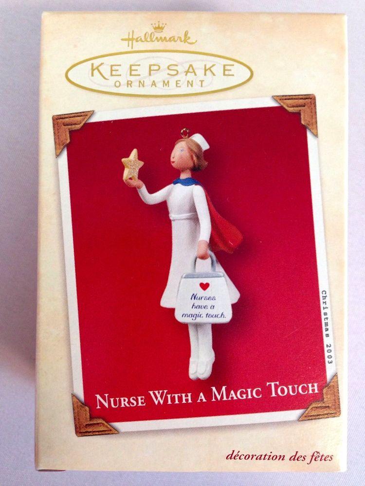"Hallmark Keepsake Ornament ""Nurse With A Magic Touch"" 2003 Collectible"