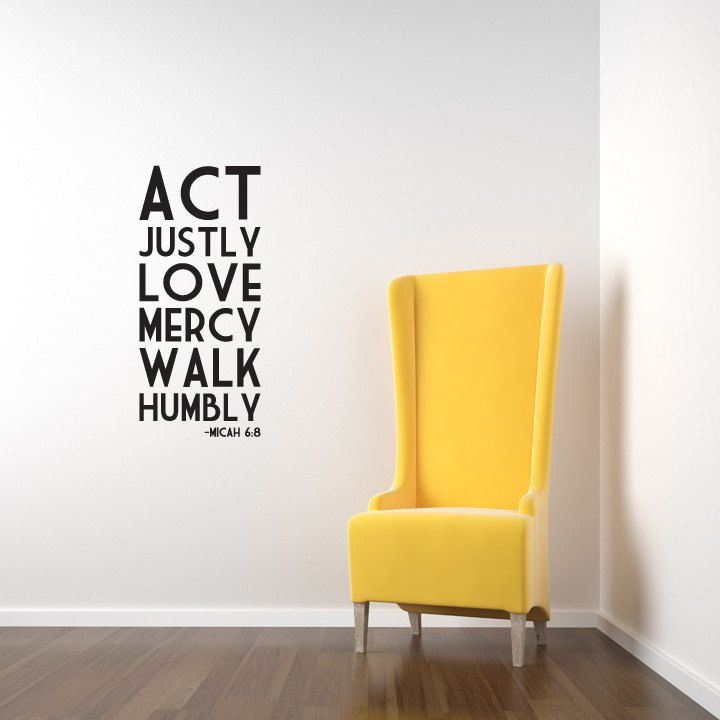 Micah 68 Act Justly Love Mercy Walk Humbly