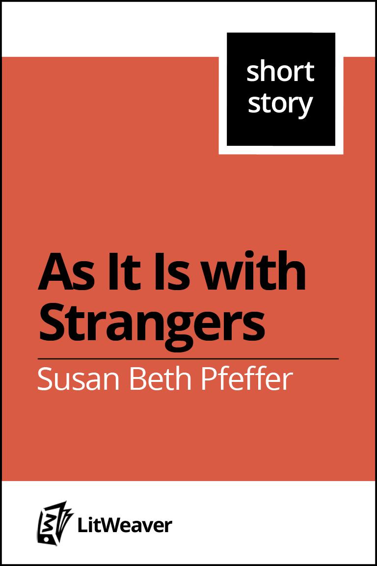 As It Is With Strangers By Susan Beth Pfeffer Pdf