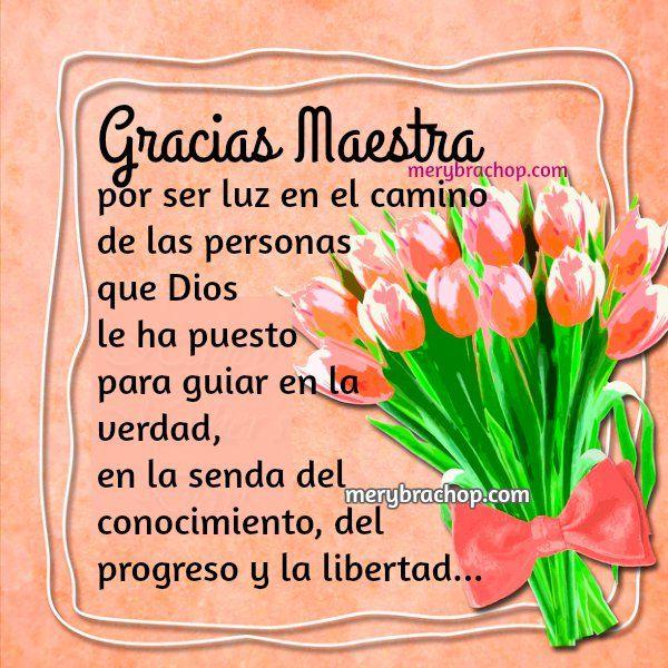 Frases Agradecer Dar Gracias Maestra Feliz Dia