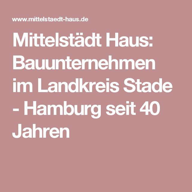 Hamburg Bauunternehmen mittelstädt haus bauunternehmen im landkreis stade hamburg seit