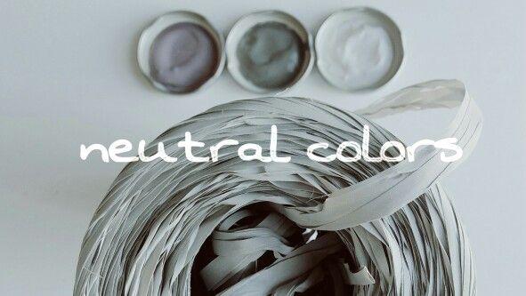 Colores neutrales Inspiración  www.berinka.bigcartel.com Barcelona