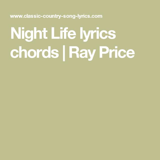 Night Life lyrics chords | Ray Price