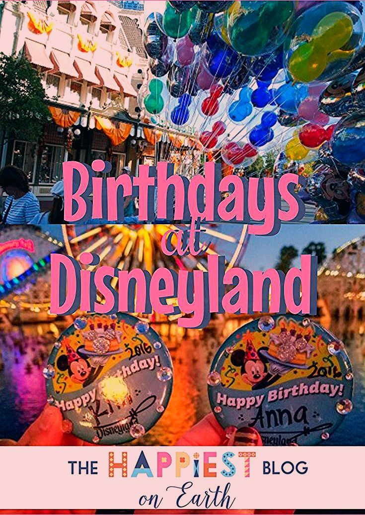 Birthdays at Disneyland Resort   The Happiest Blog on Earth