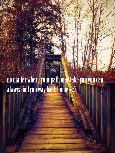 always your way home my quote beautiful pictures langley