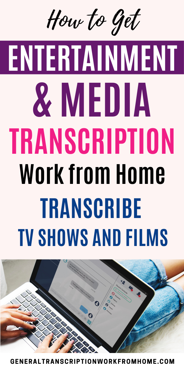 How To Get Media Entertainment Transcription Jobs