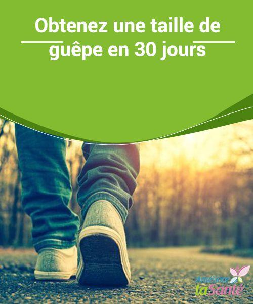Obtenez une taille de guêpe en 30 jours | Améliore ta santé, Exercice jambes et Perdre du poids