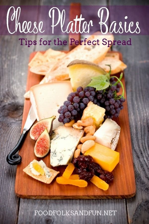 Cheese Platter Basics - Tips for the Perfect Spread. Add a cheese platter as part of the appetizers for your Thanksgiving meal. #cheese #cheeseplatter