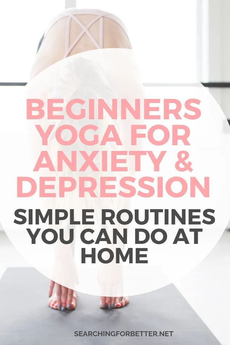 Beginners Yoga For Anxiety And Depression (You Can Do At Home!). These videos and sequences are great to help to provide relief from anxiety and depression. You can practice them at home before bed as a relaxation technique or use them as a daily mental health and mindfulness break. #mentalhealth #yoga #anxiety #depression