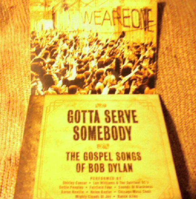 Gotta Serve Somebody: The Gospel Songs of Bob Dylan (and Woodstock) ~^~