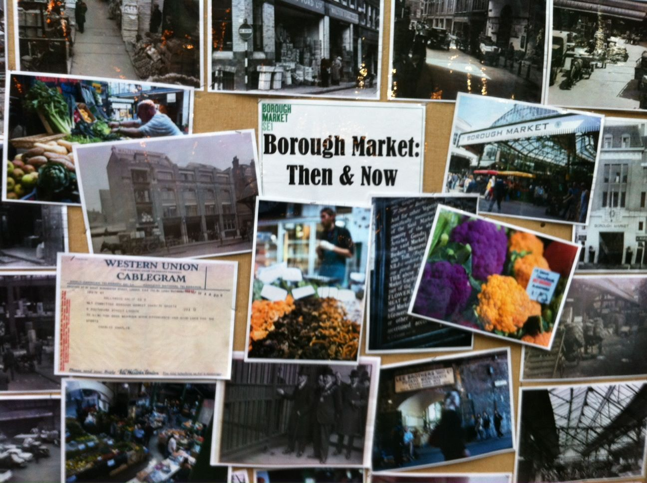A collection of photos on display in the Market showing Borough Market: then and now.