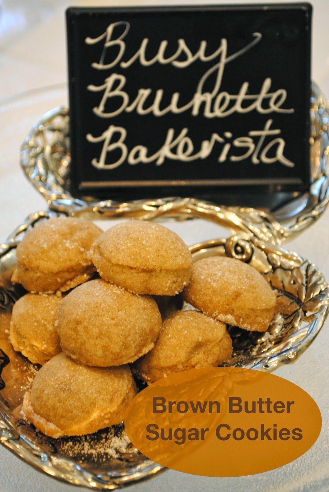 Busy bakerista brown butter sugar cookies