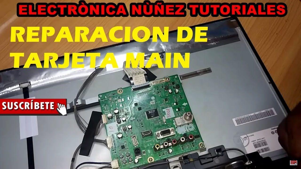 Reparación De Tarjeta Main En Tv Lg Falla Resuelta Parte 2 Tarjetas Electrónicas Electrónica Electronica Digital