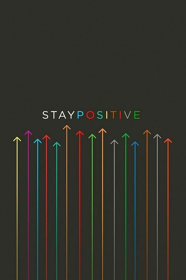 Stay Positive Iphone Wallpaper Hd Positive Wallpapers Motivational Wallpaper Positivity Best attitude wallpaper hd