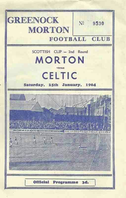 Morton 1 Celtic 3 in January 1964 at Cappielow. The programme cover for the Scottish Cup 2nd Round tie.