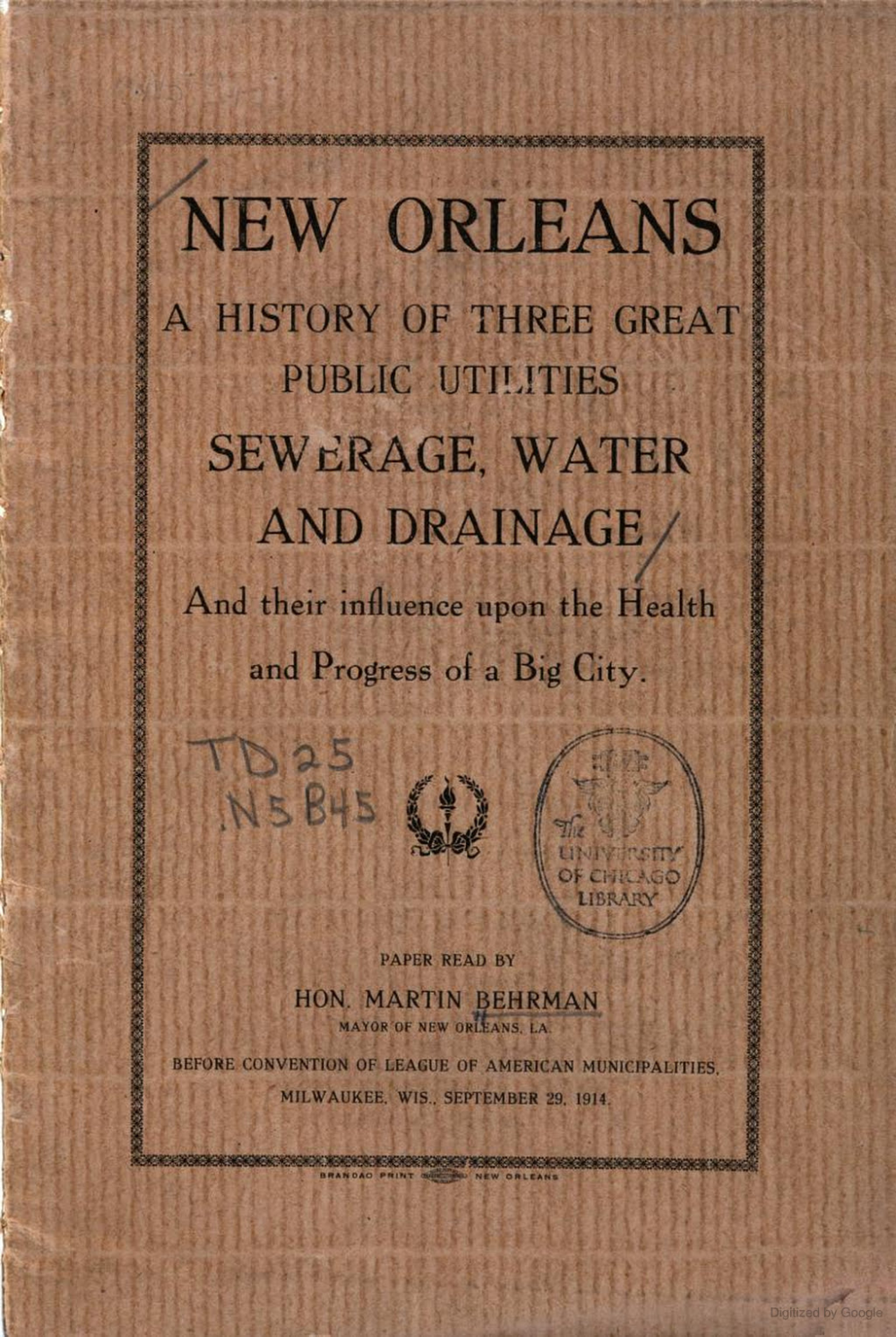 New Orleans A History of Three Great Public Utilities