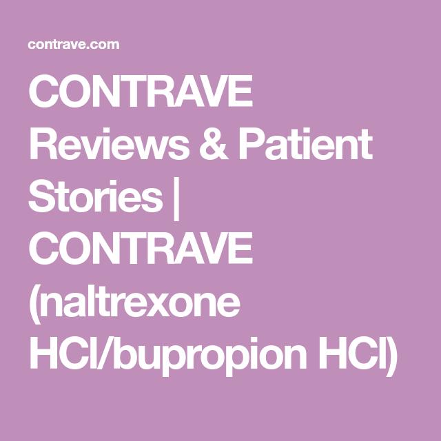 CONTRAVE Reviews & Patient Stories | CONTRAVE (naltrexone HCl
