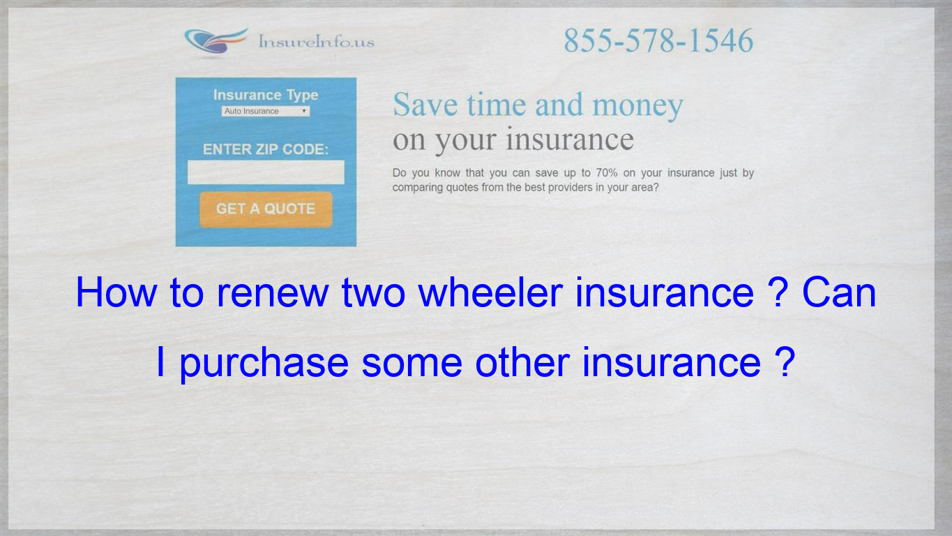 Pin by Tjanainabdp on How to renew two wheeler insurance