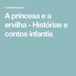 A Princesa E A Ervilha Historias E Contos Infantis Historias