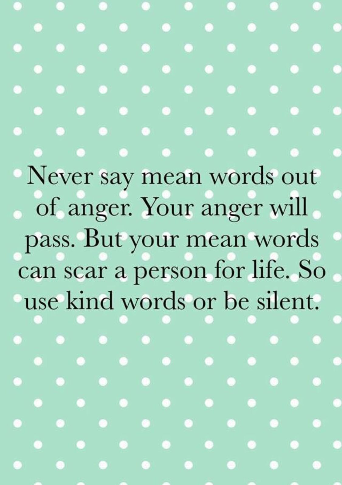 Christian life. Christian living. Never say mean words out ...