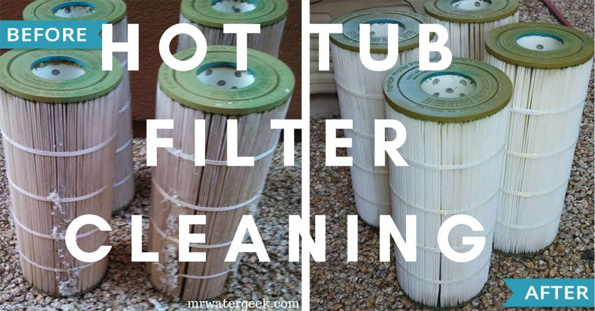 Avoid Bad Hot Tub Filter Cleaning Products Cleaning Hot Tub Hot