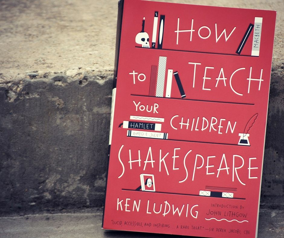 Enriching Family Time With Shakespeare Family Style Schooling Teaching Family Time School