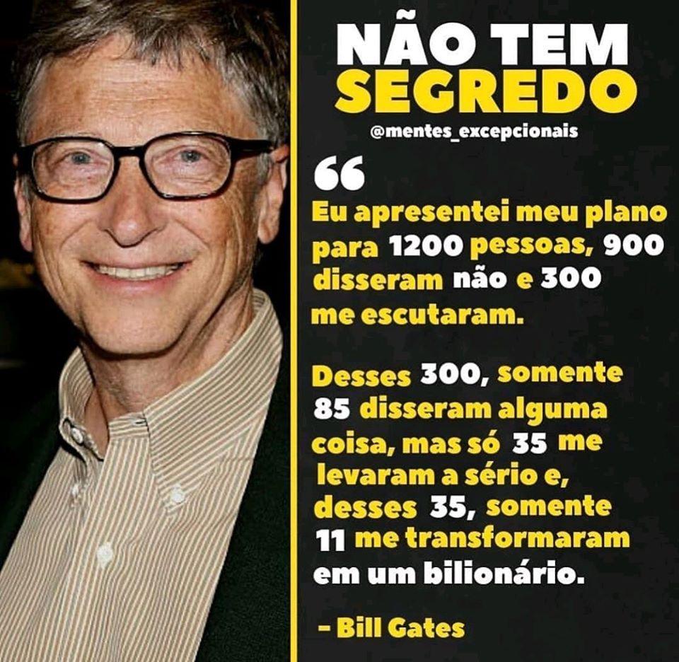 O Segredo do Sucesso, Bill Gates. | Frases sucesso motivação, Citações  sábias, Frases motivacionais