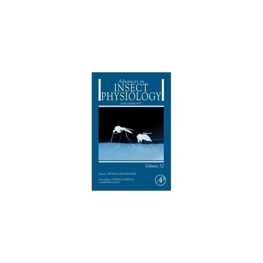 Advances in Insect Physiology : Insect Immunity (Vol 52) (Hardcover)