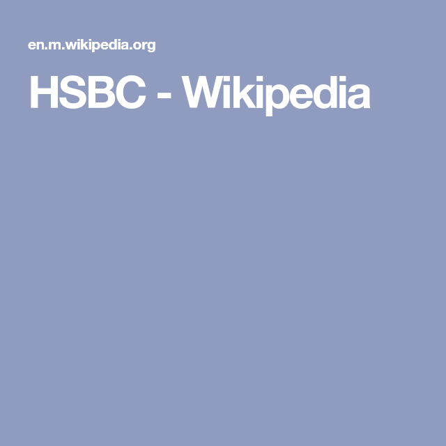 Hsbc Wikipedia Hsbc Financial Services Holding Company