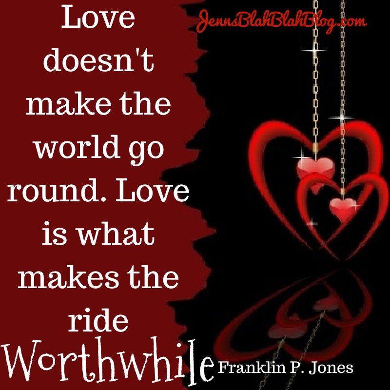 Valentine S Day Quotes Love Quotes Funny Quotes We Love Them All Jenns Blah Blah Blog Valentines Day Love Quotes Birthday Girl Quotes Funny Girl Quotes