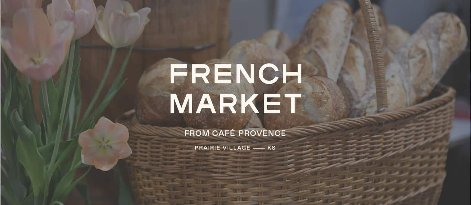 Home French Market of Kansas City French food, French
