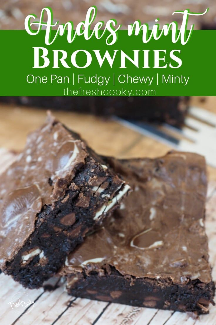 Andes Mint Fudge Brownies Got Mint? Mint chocolate lovers will go crazy for these easy Andes mint b
