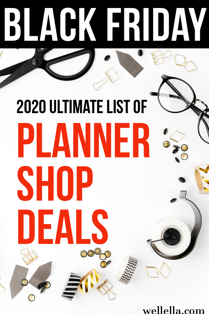 Black Friday 2020 The Ultimate List Of Planner Sales Deals Planner Sales Planner Printable Planner